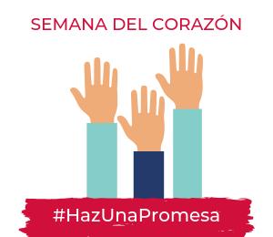 Semana del Corazon_Haz Una Promesa